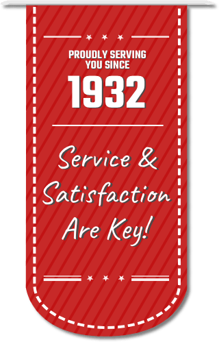 proudly serving you since 1932